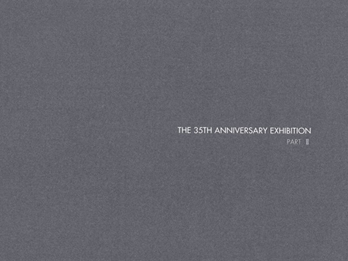 The 35th Anniversary Exhibition
